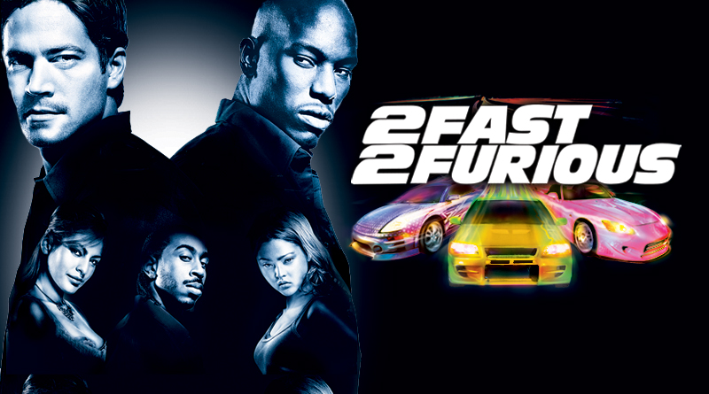 2 fast and furious