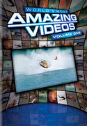 World's Amazing Videos: Volume One