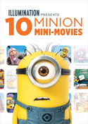 Illumination Presents: 10 Minion Mini-Movies