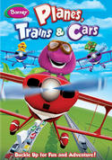 Barney: Planes, Trains, & Cars
