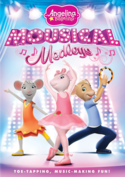Angelina Ballerina Mousical Medleys