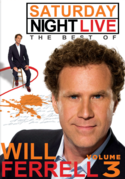 Saturday Night Live: The Best of Will Ferrell Volume 3