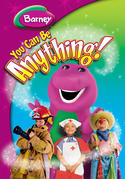 Barney: You Can Be Anything!
