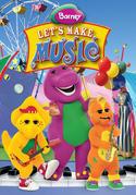 Barney: Let's Make Music