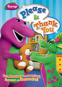Barney: Please & Thank You
