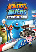 Monsters vs. Aliens: Supersonic Joyride