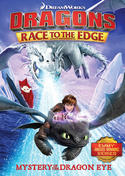Dragons: Race to the Edge - Mystery of the Dragon Eye