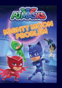 PJ Masks - Mighty Moon Problem