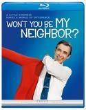 Won't You Be My Neighbor