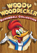 Woody Woodpecker Screwball Collection
