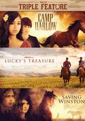 Camp Harlow / Lucky's Treasure / Saving Winston Triple Feature
