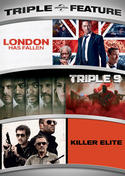 London Has Fallen / Triple 9 / Killer Elite Triple Feature