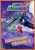 PJ Masks: Dinosaur Trouble