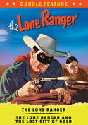 The Lone Ranger Double Feature (The Lone Ranger / The Lone Ranger and the Lost City of Gold)