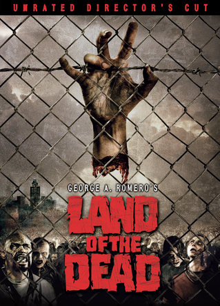 Land of the Dead Unrated