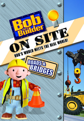 Bob the Builder On Site Roads & Bridges