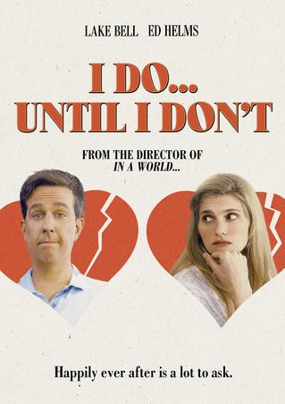 I Do...Until I Don't