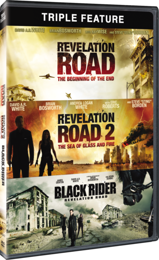 Revelation Road: The Beginning of the End / Revelation Road 2: The Sea of Glass and Fire / The Revelation Road: The Black Rider Triple Feature