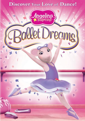 Angelina Ballerina Ballet Dreams