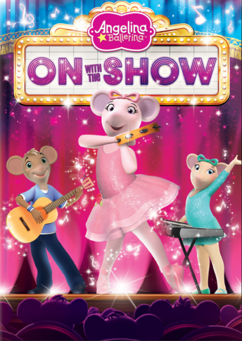 Angelina Ballerina On With the Show