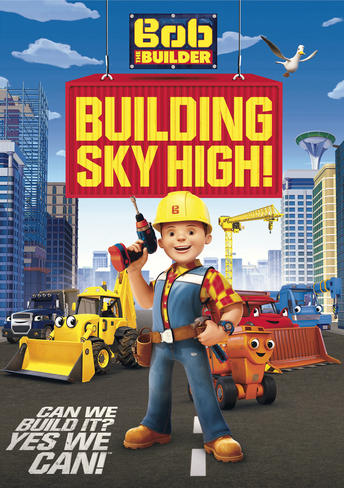 Bob the Builder Building Sky High