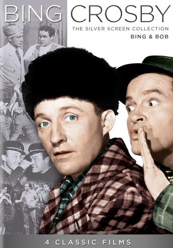 Bing Crosby: The Silver Screen Collection - Bing & Bob
