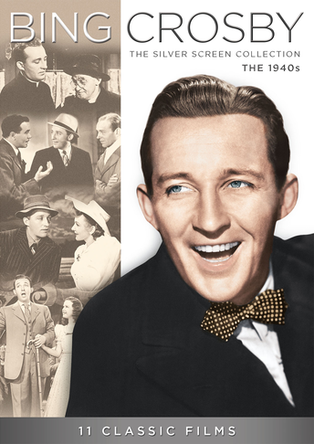 Bing Crosby: The Silver Screen Collection - The 1940s