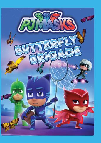 PJ Masks- Butterfly Brigade