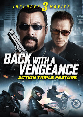 Back With A Vengeance Action Triple Feature