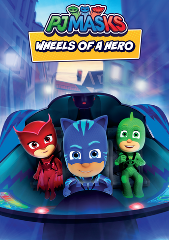 PJ Masks: Wheels of a Hero