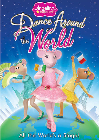 Angelina Ballerina: Dance Around the World