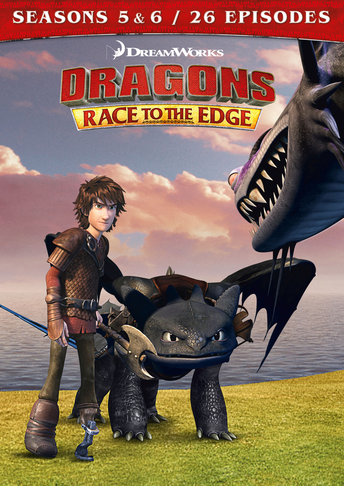 Dragons: Race to the Edge - Seasons 5 & 6