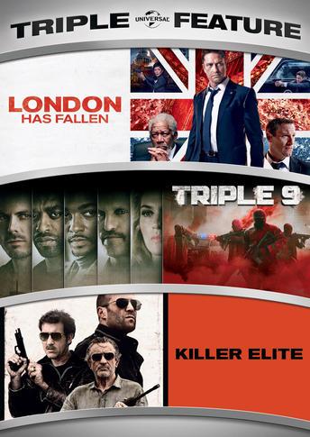London Has Fallen / Triple 9 / Killer Elite Triple Feature