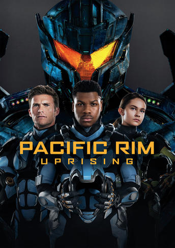 Pacific Rim Uprising Own Watch Pacific Rim Uprising Universal Pictures